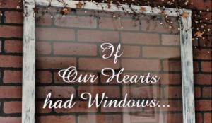 If-Our-Hearts-Had-Windows-Custom-Vinyl-Wall-Decal-On-Vintage-Window-Pane-Ideas